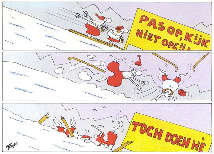 Nooit een waarschuwingsbord negeren tijdens het skiën